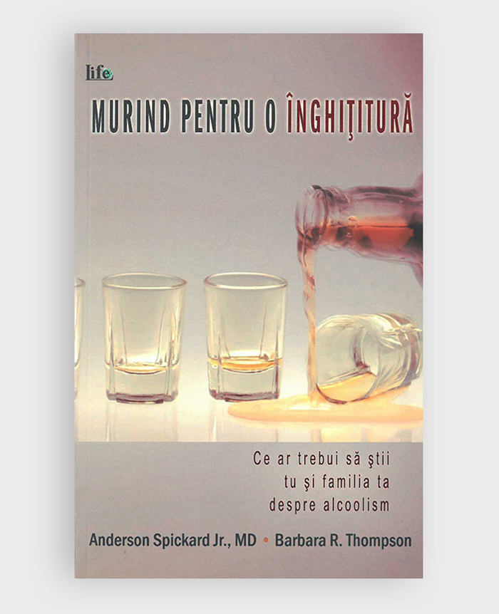 Dying For A Drink Alcoholism Romanian Anderson Spickard Jr MD Author