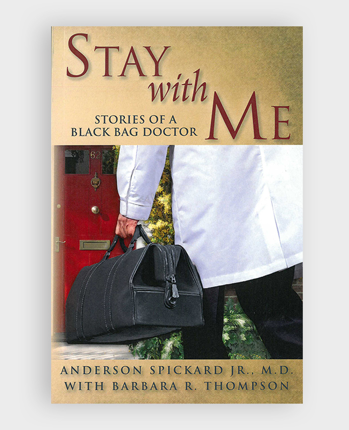 Stay With Me Anderson Spickard Jr MD Author